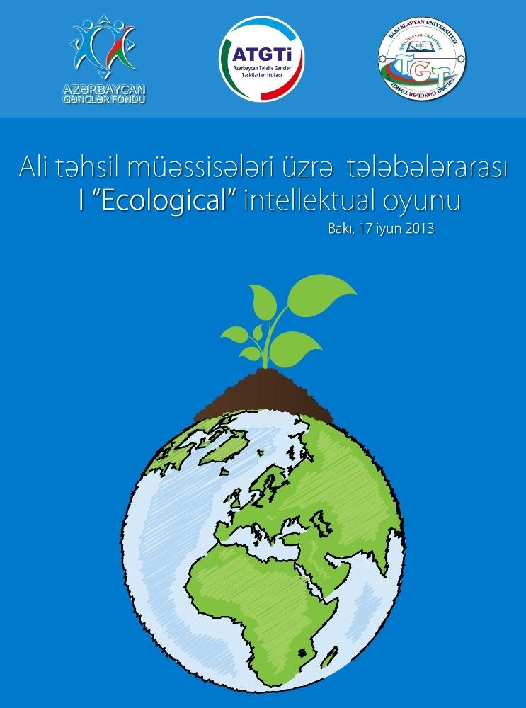 """I Ecological"" intellektual oyununa start verilir"