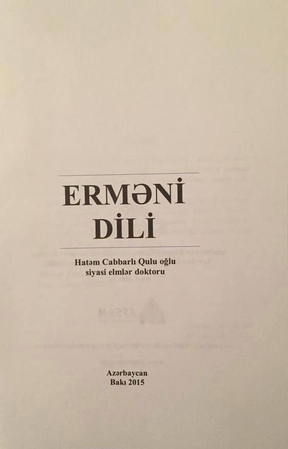"""Azərbaycanda ilk dəfə """"Erməni dili"""" adlı tədris vəsaiti nəşr edilib (FOTO)"""